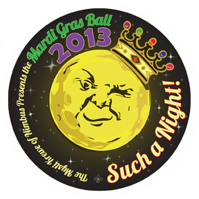 Such a Night! Our theme for the 2013 Mardi Gras Ball