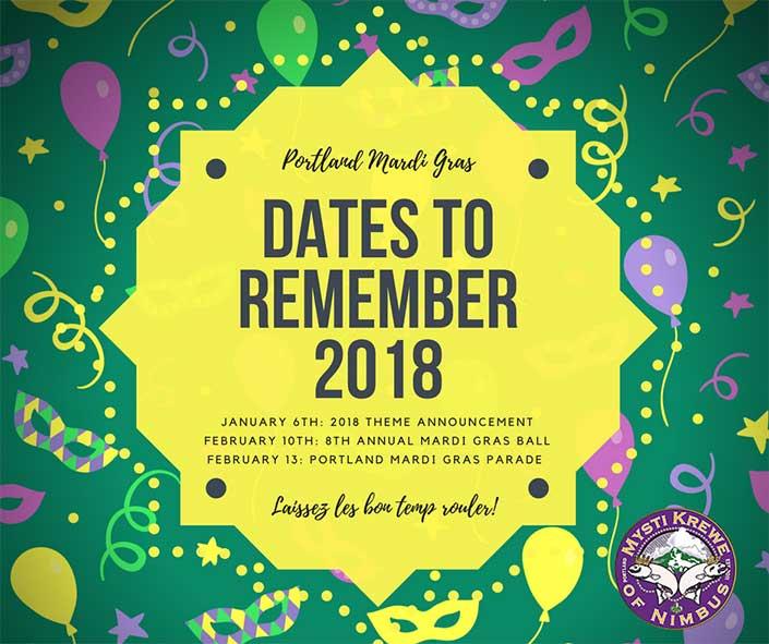Important dates for Portland Mardi Gras!