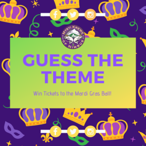 Guess the Theme for the 2020 Mardi Gras Ball